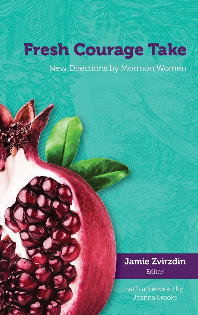 Fresh Courage Take: New Directions by Mormon Women